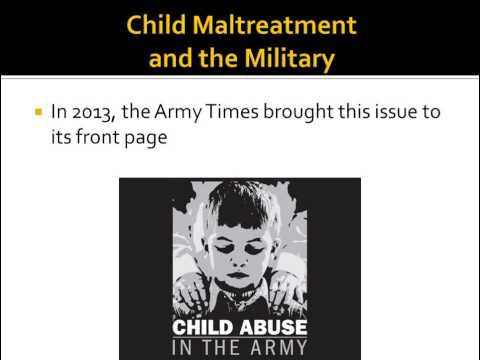 Child Maltreatment in the Military