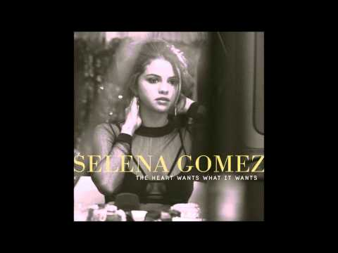 Selena Gomez   The Heart Wants What It Wants Audio