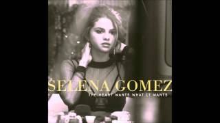 Selena Gomez  - The Heart Wants What It Wants (Audio)
