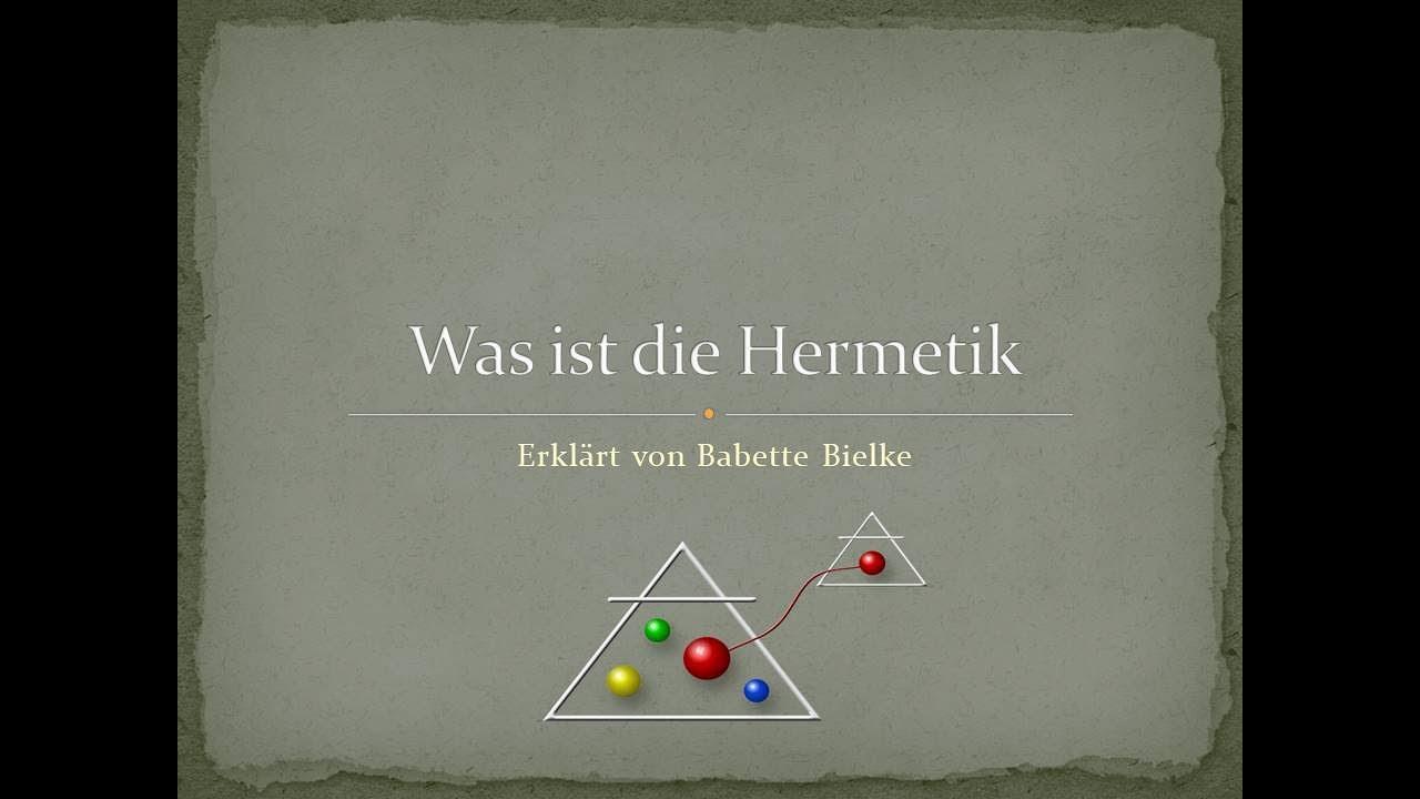 Download Was ist Hermetik erklärt von Babette Bielke