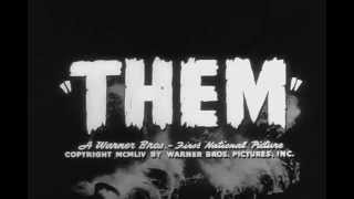 La Humanidad en Peligro (Them!) (Gordon Douglas, EEUU, 1954) - Theatrical Trailer