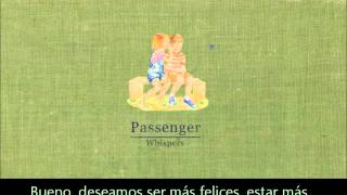 Passenger- Scare away the dark(Subtitulada en español)