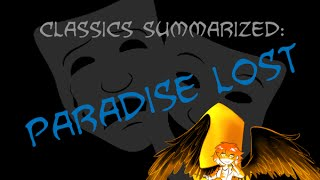 Classics Summarized: Paradise Lost