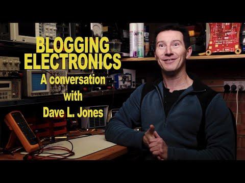 Blogging Electronics - A Conversation With Dave L. Jones