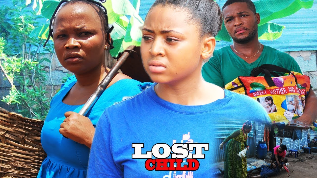 Download Lost Child Season 3 - Regina Daniel's 2017 Latest Nigerian Nollywood Movie