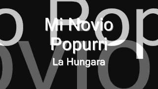 Mi novio/Pupurri - La húngara