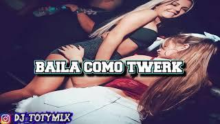 BAILA COMO TWERK ✘ DJ CHINO LUIS CORDOB4 REMIX ( AL-K MIUSIC COMPANY©✔ )
