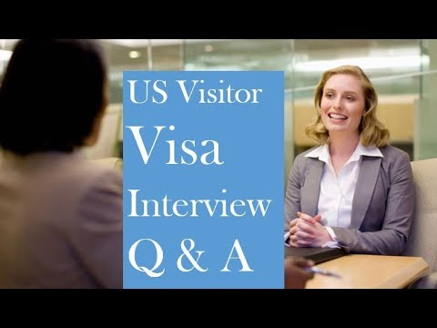 US Tourist Visa Interview Questions and Answers B1/B2 Visa