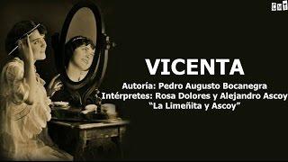 La Limeñita Y Ascoy - Vicenta [Letras]