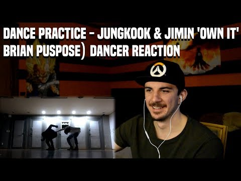 Dance practice - JUNGKOOK & JIMIN ('Own it' choreography by Brian puspose) | Dancer Reaction
