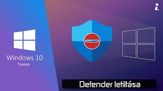 Windows 10 Defender letiltása 2021