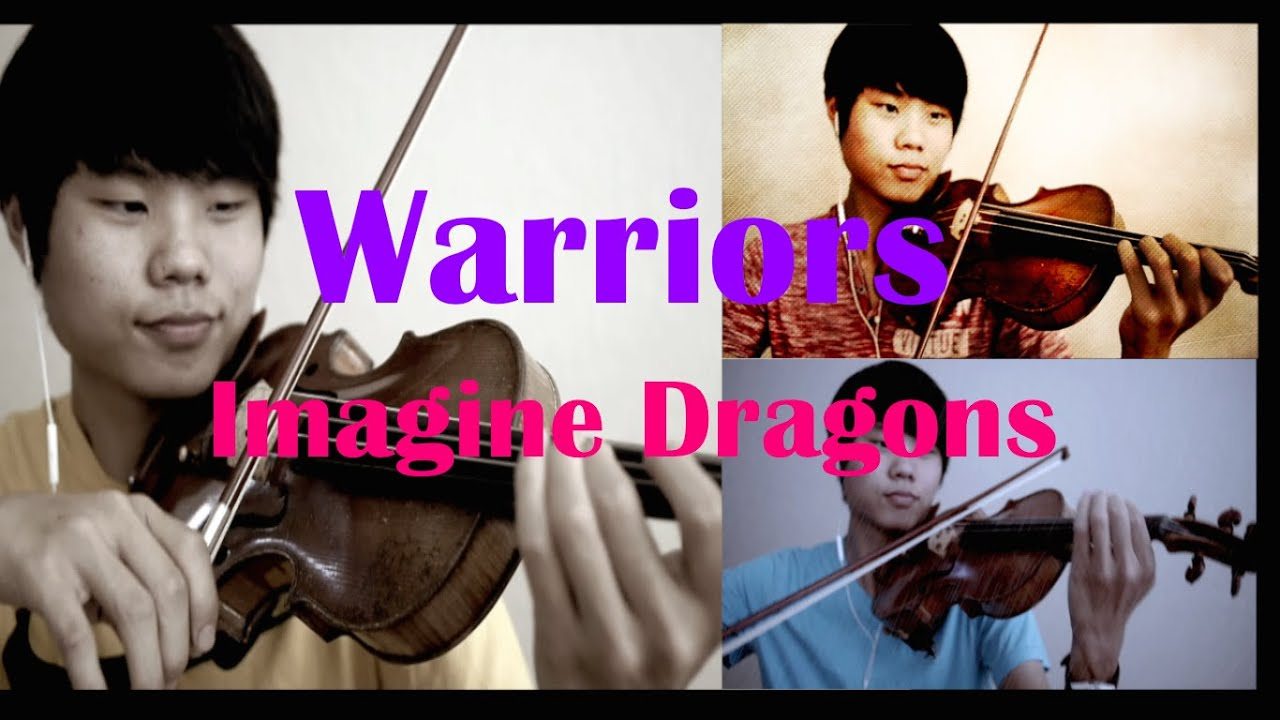Warriors - Imagine Dragons - Violin/Piano Cover - League ...