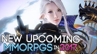 New Upcoming MMORPGs in 2017 You Should Look Forward To!