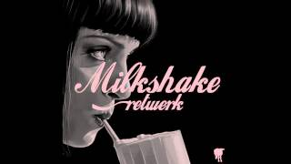 Blacksheep (USA) - Milkshake (Retwerk) *Free Download*