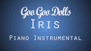 Iris - Goo Goo Dolls | Piano Instrumental |