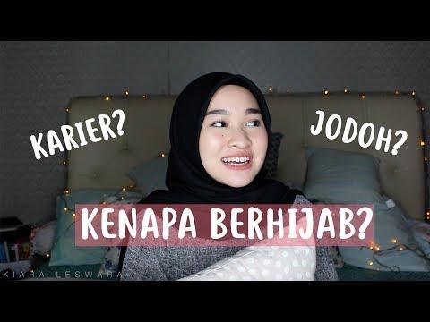 Alasan Memutuskan Berhijab   All About My Hijab part.1   Kiara Leswara