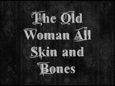 The Old Woman All Skin and Bones (Animation)