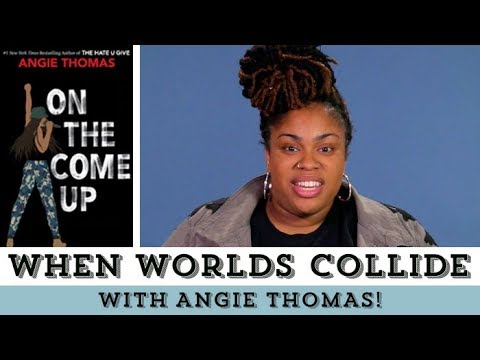 When Worlds Collide | The Hate U Give & On The Come Up with Angie Thomas