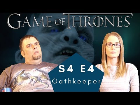 Game Of Thrones | S4 E4 Oathkeeper | Reaction | Review