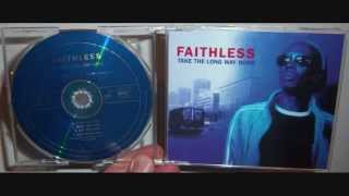 Faithless - Take the long way home (1998 Epic mix)