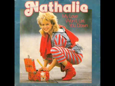 Nathalie - My love won't let you down