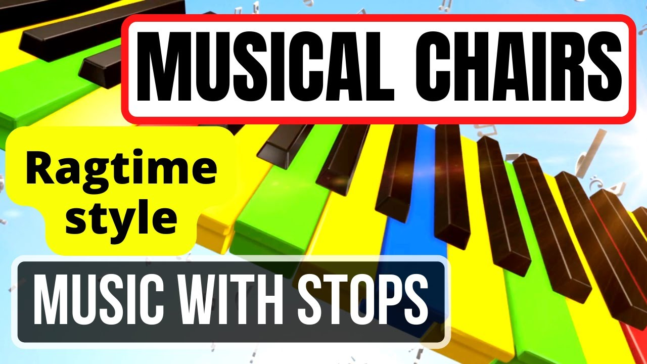 Musical Chairs Song With Stops Ragtime Style No Copyright Music Youtube