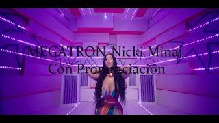 Nicki Minaj - MEGATRON con Pronunciación