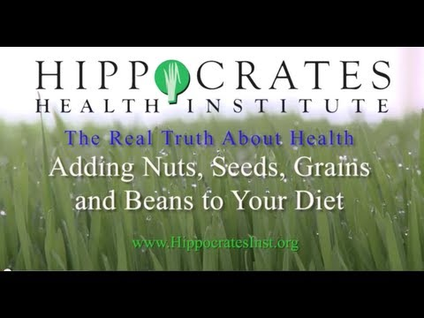 Understanding Nuts, Grains, Seeds and Legumes - Brian Clement