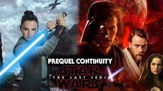 Star Wars The Last Jedi Prequel Trilogy Continuity & It's Importance To Rey