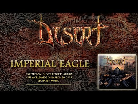 DESERT - Imperial Eagle [Never Regret album / 2015]