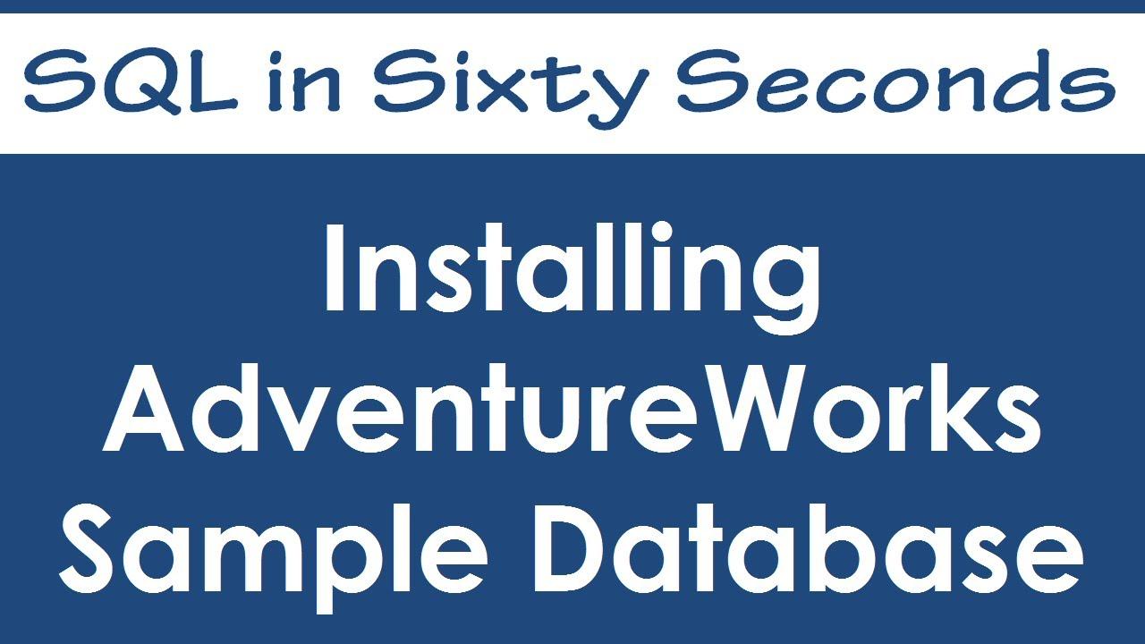 SQL SERVER - Download and Install SQL Server Sample Databases