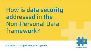 Data security under the Non-Personal Data framework