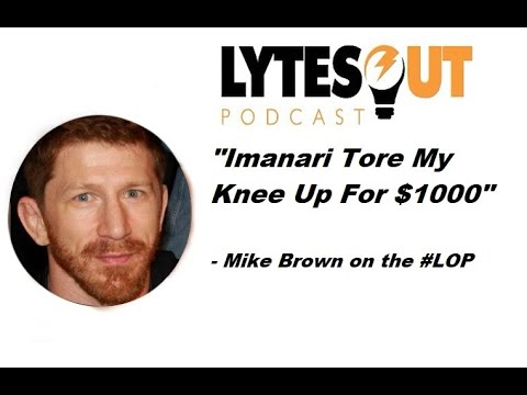 Mike Brown speaks on being paid 1000 dollars for the fight where his knee was ripped apart by Imanari