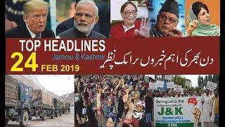 TOP HEADLINES 24 FEB #PNews #JKPanorama #35A #NC