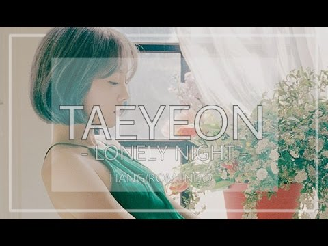 Free Download [indo Sub] Taeyeon - Lonely Night Mp3 dan Mp4