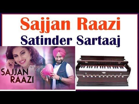 Satinder Sartaaj | Sajjan Raazi | Play On Harmonium | Latest Punjabi Song 2016