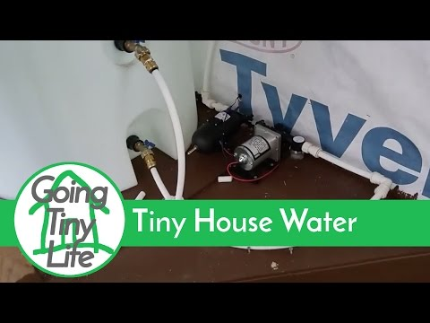 Tiny House Build - Off Grid Water System