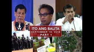 UNTV: Ito Ang Balita (September 19, 2018) Part 1