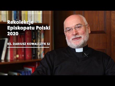 Zapowiedź Rekolekcji Episkopatu Polski - o Dariusz Kowalczyk SJ
