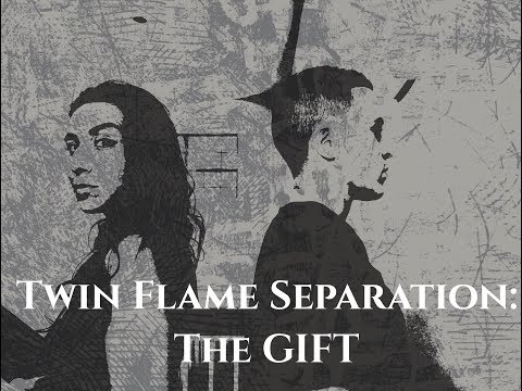 Twin Flame Separation: The Gift