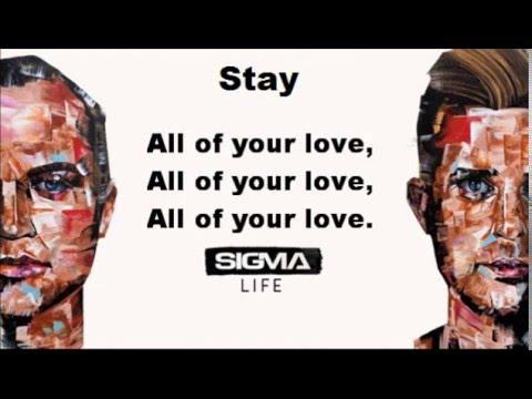 Sigma - Stay (Lyrics)