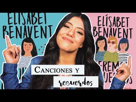 Fuimos canciones & Seremos recuerdos — ElÍsabet Benavent | Opinión |Melanie Sanz