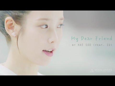 [FMV/ENG CC] My Dear Friend / Hae Soo X Wang So From Moon Lovers - Scarlet Heart Ryeo -