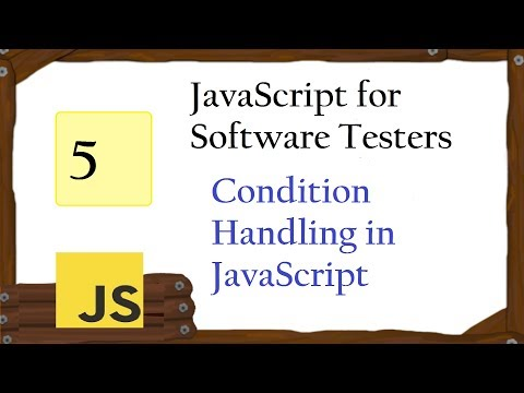 JavaScript for Tester: Condition Handling