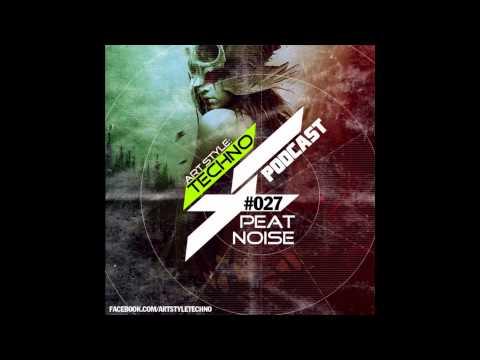 Art Style: Techno | Podcast #027 : Peat Noise
