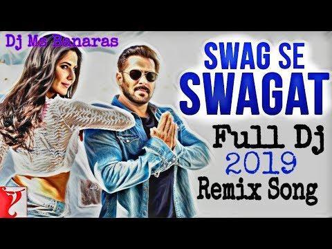 2018 Latest Bollywood Lyrics Song || Swag Se Swagat स्वैग से स्वागत || Tiger Zinda || Dj Ms Banaras