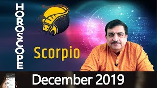Scorpio December 2019 | Zodiac Prediction Scorpio | Horoscope 2019 | December Monthly Horoscope