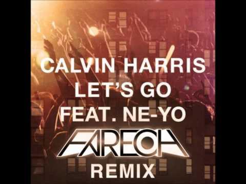 Calvin Harris feat. Ne-Yo -- Let's Go (Fareoh Remix)
