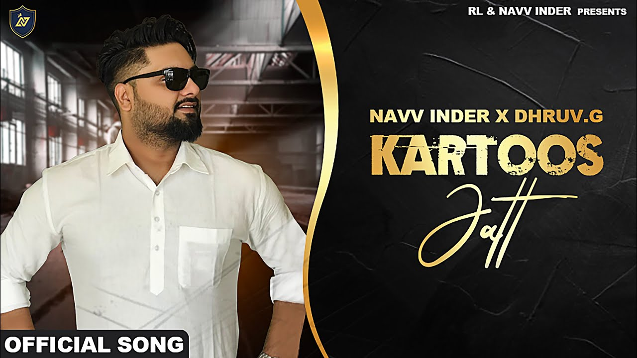 Kartoos Jatt | Navv Inder | Dhruv G | Latest Punjabi Songs 2020