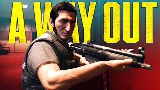 A Way Out - Finale: Dumb and Dumber taste Freedom (Live Stream)